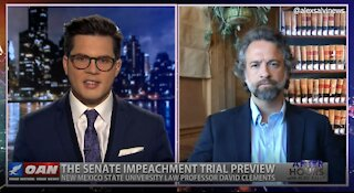 After Hours - OANN Impeachment Trial Preview with David Clements