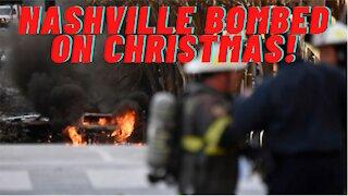 Bomb Blows Up Nashville On Christmas Morning!