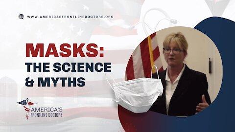Masks: The Science & Myths