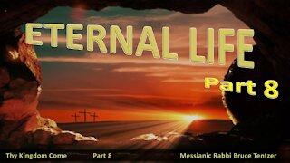 Eternal Life Part 8