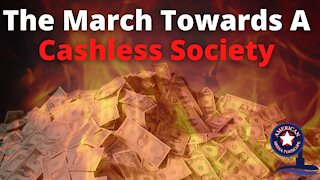 The March Towards A Cashless Society