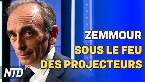 Présidentielles 2022 : Zemmour sous le feu des projecteurs ; Brexit : une nouvelle tournure mercredi