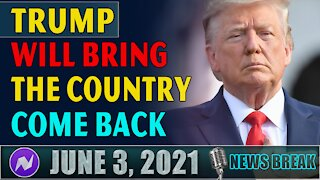 Trump Will Bring The Country Come Back