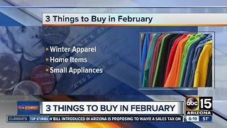 Things to buy or avoid in February
