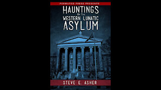 """""""The Hauntings of the St. Vincent Academy"""" With author Steve Asher - host Mark Eddy"""