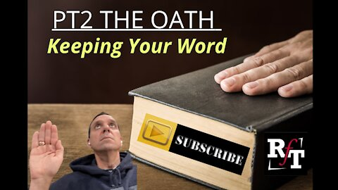 PT2-KEEPING YOUR OATH