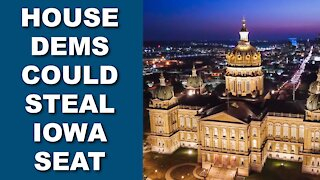 House Democrats Could Steal Iowa Seat