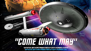 Star Trek New Voyages, 4x00, Come What May