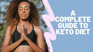 A Complete Guide to Keto Diet