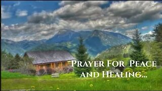 Prayer For Peace and Healing