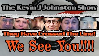 The Kevin J. Johnston Show Have They Crossed The Line?