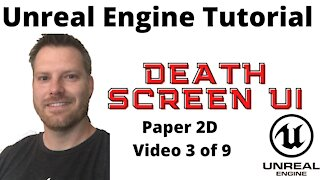 Game over User Interface with Unreal Engine 4 - Make a 2d Gamer Series 3 of 9