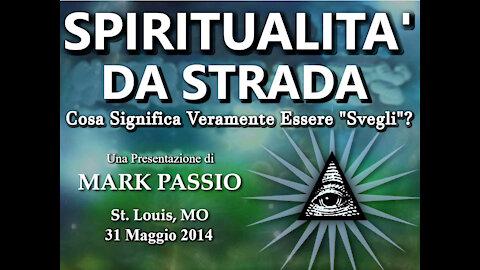 Spiritualità da Strada (Mark Passio, ITA)