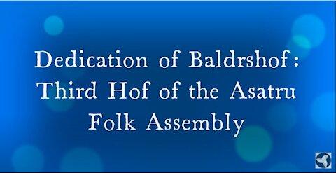 Baldrshof Dedication 2021