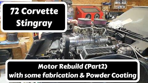 72 Corvette Engine Rebuild/Install (Part 2)