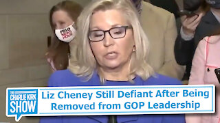 Liz Cheney Still Defiant After Being Removed from GOP Leadership
