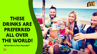 Top 4 Widely Consumed Drinks In The World
