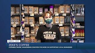 "Zeke's Coffee in Northeast Baltimore says ""We're Open Baltimore!"""