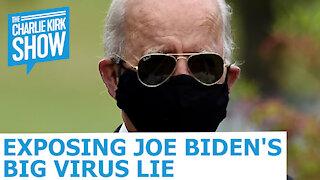 Exposing Joe Biden's Big Virus Lie