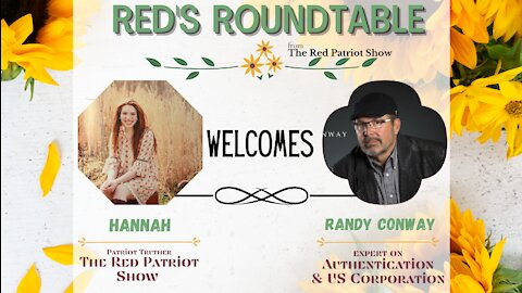 Red's Roundtable: Randy Conway talks Authentication, US Corporation, Adrenochrome, & Covid Vaccines