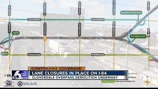 TRAFFIC ALERT: I-84 closures during Cloverdale overpass demolition