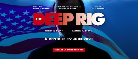 """BANDE ANNONCE : """"THE DEEP RIG"""""""