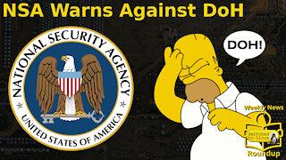 NSA Warns Against DoH   Weekly News Roundup