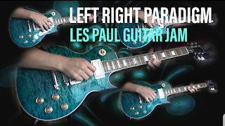 Left Right Paradigm - Les Paul Improvisation