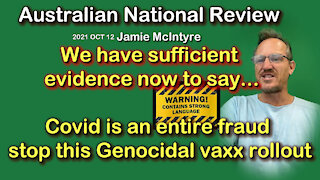 2021 OCT 12 ANR News Australian National Review Covid is an entire fraud stop Genocidal vaxx rollout
