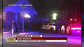 Car plows into Eastpointe home overnight Wednesday