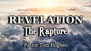 Revelation - The Rapture