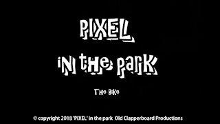 Pixeladog in... 'The Bike'