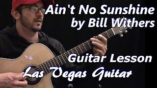 Ain't No Sunshine by Bill Withers (Live) Guitar Lesson