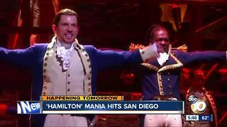 'Hamilton' mania reaches San Diego