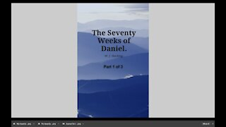 The Seventy Weeks of Daniel Part 1