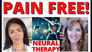 Pain Free! Neural Therapy Cure for Nerve Damage, Arthritis, Fibromyalgia etc 2-4-21