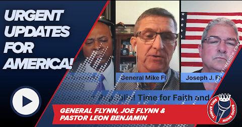 URGENT UPDATES from General Flynn, Joe Flynn and Pastor Leon Benjamin