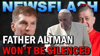 NEWSFLASH: Fr. James Altman CALLS OUT the Pope, Unfaithful Bishops in a New Interview!