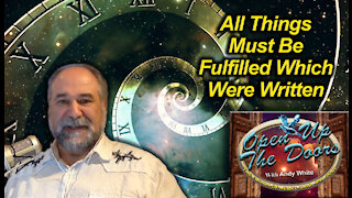 Andy White: All Things Must Be Fulfilled Which Were Written