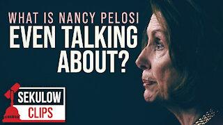 Nancy Pelosi's Outright Lies