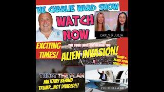 Charlie Ward Show: Military Behind Trump, Alien Invasion