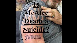 Is McAfee Death A Suicide? - 20210623