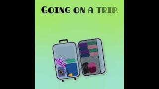 Going on a trip [GMG Originals]