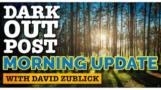 Dark Outpost Morning Update 09-21-2021
