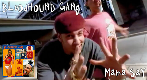 """Bloodhound Gang - """"Mama Say"""" Official Music Video"""