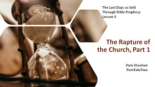 L2-Bible Prophecy-The Rapture of the Church, Part 1