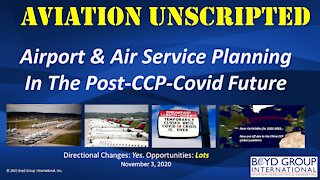 Airport & Air Service Planning In the Post-CCP-Covid Future