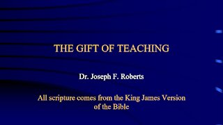 Spiritual Gifts 6 - Teaching