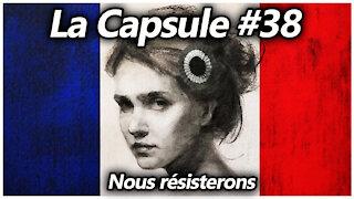 La Capsule #38 - Nous résisterons
