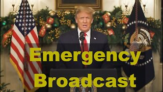 Trump Emergency Broadcast Election Fraud Dec 22